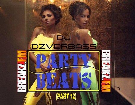 Dj Dzverbass - Party Beats (Part 12)