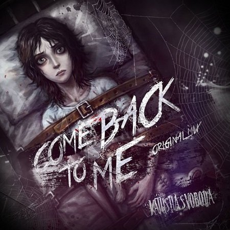 Katusha Svoboda – Comeback To Me (Original Mix)