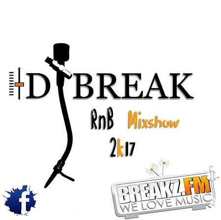 Dj Break – RnB Mixshow 2k17