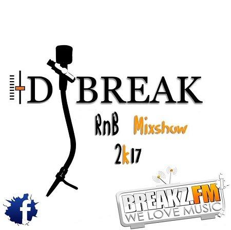 Dj Break – RnB Mixshow 2k17