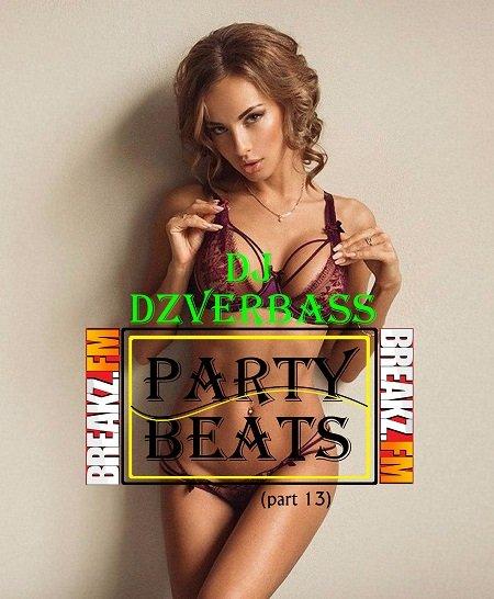 Dj Dzverbass - Party Beats (Part 13)
