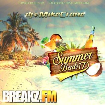 DJ Mike Crane - Summer Beats 2017
