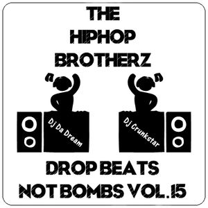 DJ DA DREAM & DJ CRUNKSTAR – DROP BEATS NOT BOMBS VOL.15
