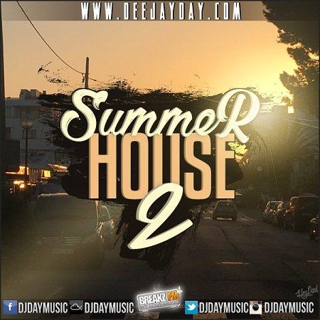 DJ DaY - Summer House Vol.2 - Jetzt Live im DJ Radio Hören
