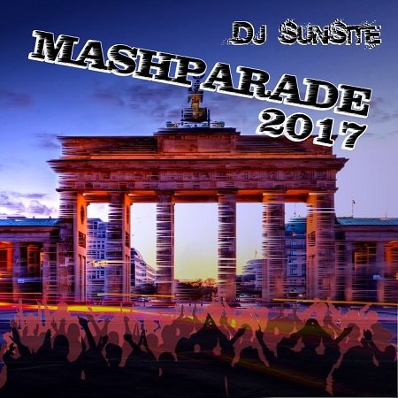 DJ Sunsite - Mashparade 2017
