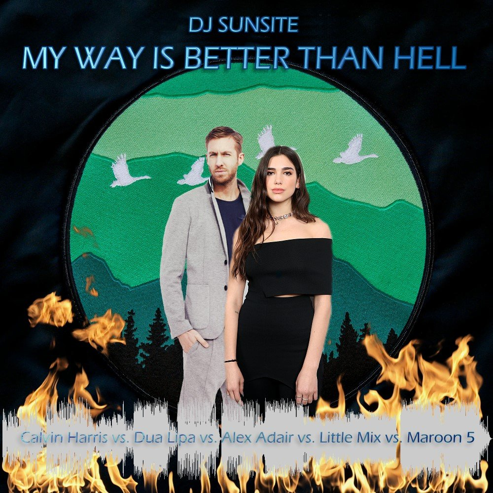 DJ Sunsite – My Way Is Better Than Hell